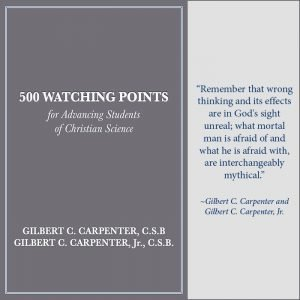 500 Watching Points for Advancing Students of Christian Science by Gilbert C. Carpenter
